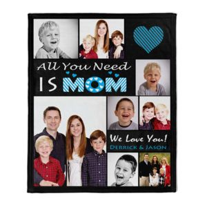 NEW!!! Personalized 'All You Need is Mom' Photo Collage Mother's Day Fleece Throw Blanket - 50